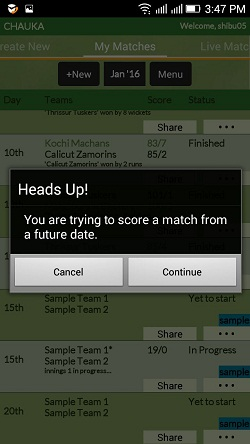 Warning message while scoring future dated match