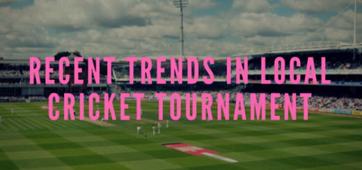 Recent Trends in Local Cricket Tournaments
